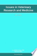 Issues in Veterinary Research and Medicine  2011 Edition