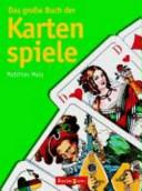 Das grosse Buch der Kartenspiele