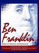 Ben Franklin  America s Original Entrepreneur