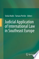 Judicial Application of International Law in Southeast Europe