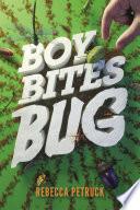 Boy Bites Bug