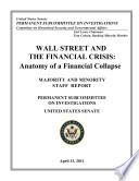 Wall Street and the Financial Crisis  Anatomy of a Financial Collapse