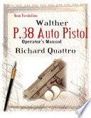 9 Mm Parabellum Walther P  38 Auto Pistol Operator