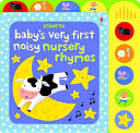 Baby s Very First Noisy Nursery Rhymes