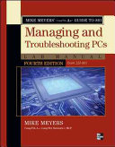 Mike Meyers  CompTIA A  Guide to 801 Managing and Troubleshooting PCs Lab Manual  Fourth Edition  Exam 220 801