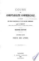 Cours de comptabilit   commerciale    l usage des   coles industrielles et des coll  ges communaux  pte  Tenue des livres