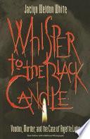 Whisper to the Black Candle Pdf/ePub eBook