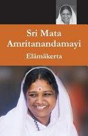 Sri Mata Amritanandamayi Devi - Elamakerta