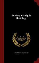Suicide  a Study in Sociology