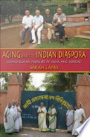 Aging and the Indian Diaspora