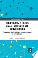 Curriculum Studies as an International Conversation