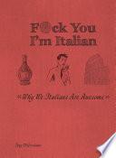 F ck You  I m Italian