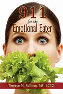 911 For The Emotional Eater