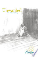 Unwanted Born Felt It All Her Life