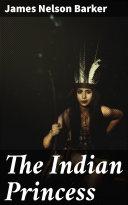 The Indian Princess Pdf/ePub eBook