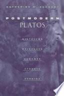 Postmodern Platos: