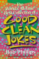 The World s All Time Best Collection of Good Clean Jokes