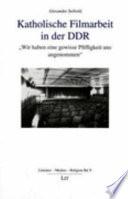 Katholische Filmarbeit in der DDR