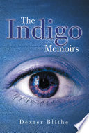 The Indigo Memoirs Thoughts Opinions Experiences And Memories That