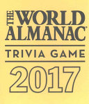 The World Almanac 2017 Trivia Game