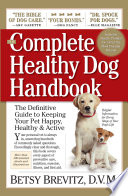 The Complete Healthy Dog Handbook