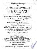 Disputatio Theologica De Divinis Et Hvmanis Legibvs