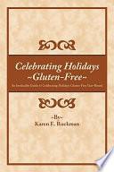 Celebrating Holidays  Gluten Free