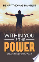 download ebook within you is the power - create the life you want pdf epub