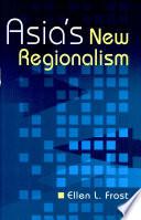 Asia s New Regionalism