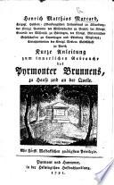 H. M. M. ... kurze Anleitung zum innerlichen Gebrauche des Pyrmonter Brunnens, etc