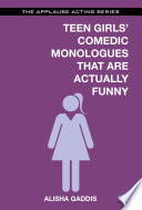 Teen Girls Comedic Monologues That Are Actually Funny