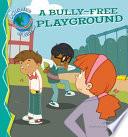 Bully Free Playground