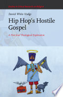 Hip Hop   s Hostile Gospel