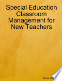 Special Education Classroom Management for New Teachers
