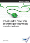 Hybrid Electric Power Train Engineering And Technology Modeling Control And Simulation