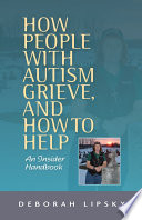How People With Autism Grieve And How To Help