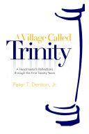 A Village Called Trinity