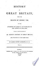 History of Great Britain from the Death of Henry VIII  to the Accession of James VI  of Scotland to the Crown of England  Vol  1 2    London  Cadell 1776