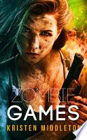 Zombie Games (Origins) (A Zombie Apocalypse Adventure)