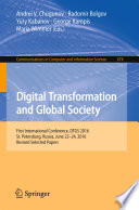 Digital Transformation And Global Society : conference on digital transformation and...