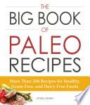 The Big Book of Paleo Recipes