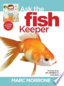 Marc Morrone s Ask the Fish Keeper