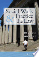 Social Work Practice and the Law
