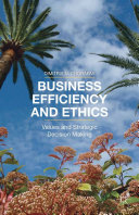 Business Efficiency and Ethics Business Efficiency And Ethics And A Wealth Of