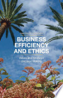 Business Efficiency and Ethics Business Efficiency And Ethics And A
