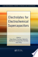 Electrolytes for Electrochemical Supercapacitors