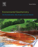 Environmental Geochemistry  Site Characterization  Data Analysis and Case Histories