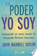 El Poder Del Yo Soy The Power Of I Am