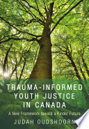 Trauma Informed Youth Justice
