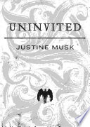 Ebook Uninvited Epub Justine Musk Apps Read Mobile